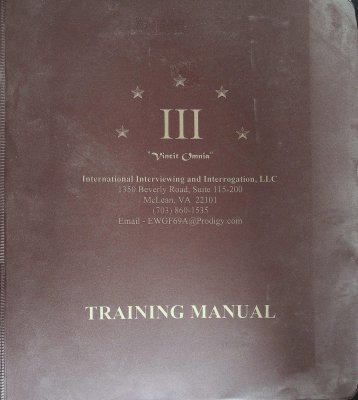 "III ""Vincit Omnia"" International Interviewing and Interrogation, LLC Training Manual cover"