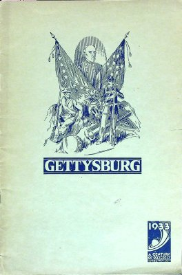 Battle of Gettysburg Now being Exhibited in Battle of Gettysburg, Cyclorama Building on the Midway A Century of Progress International Exposition 1933 cover