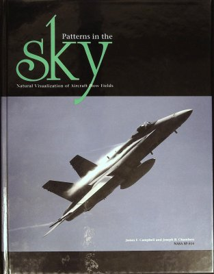 Patterns in the Sky: Natural Visualizations of Aircraft Flow Fields (NASA SP-514) cover